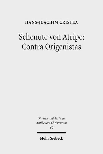 Schenute von Atripe: Contra Origenistas