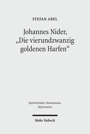 Johannes Nider 'Die vierundzwanzig goldenen Harfen'