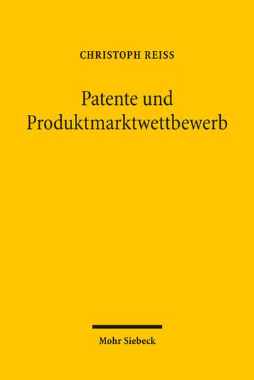 Patente und Produktmarktwettbewerb