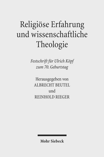 Religiöse Erfahrung und wissenschaftliche Theologie
