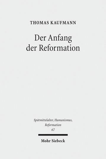 Der Anfang der Reformation