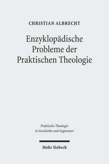 Enzyklopädische Probleme der Praktischen Theologie