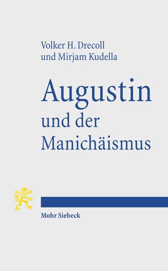 Augustin und der Manichäismus