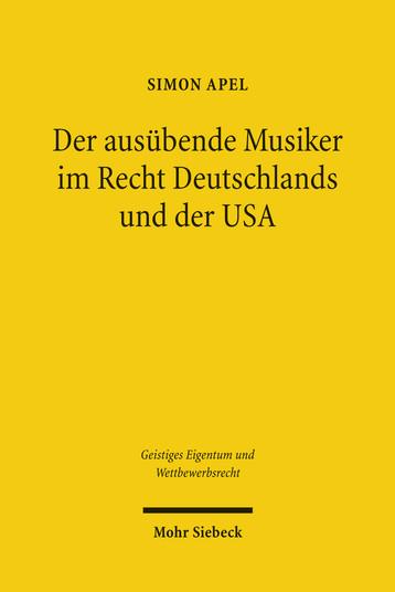 Der ausübende Musiker im Recht Deutschlands und der USA