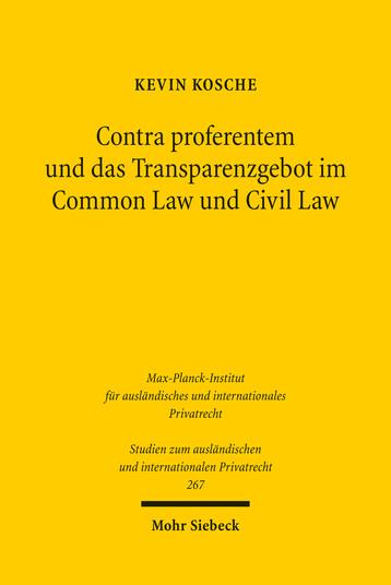 Contra proferentem und das Transparenzgebot im Common Law und Civil Law