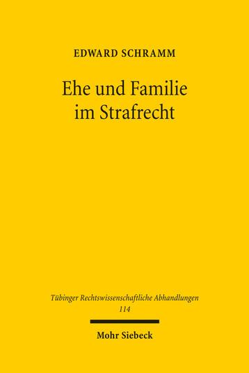 Ehe und Familie im Strafrecht
