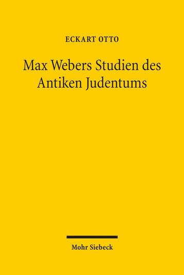 Max Webers Studien des Antiken Judentums