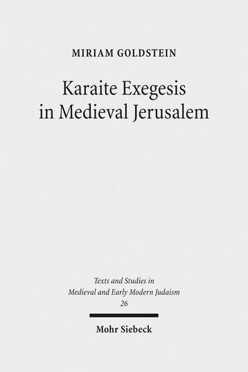 Karaite Exegesis in Medieval Jerusalem