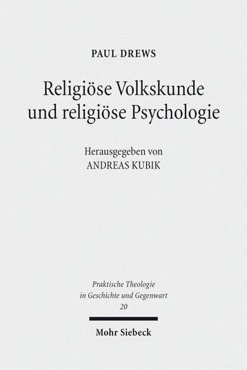 Religiöse Volkskunde und religiöse Psychologie