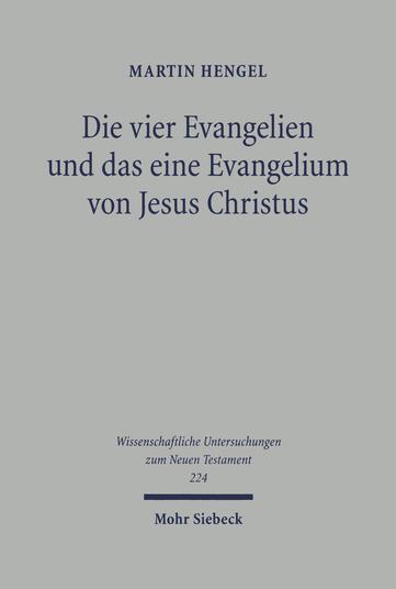 Die vier Evangelien und das eine Evangelium von Jesus Christus
