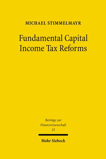 Fundamental Capital Income Tax Reforms