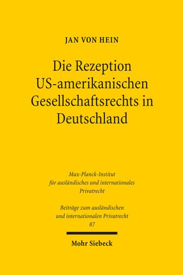 Die Rezeption US-amerikanischen Gesellschaftsrechts in Deutschland