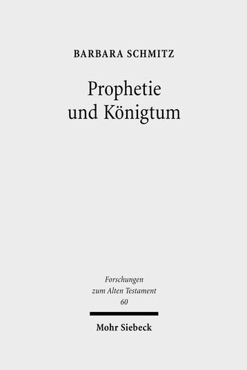 Prophetie und Königtum