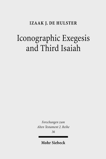 Iconographic Exegesis and Third Isaiah
