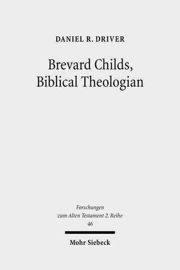 Brevard Childs, Biblical Theologian