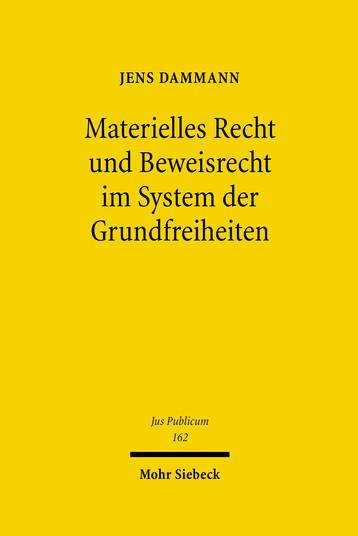 Materielles Recht und Beweisrecht im System der Grundfreiheiten