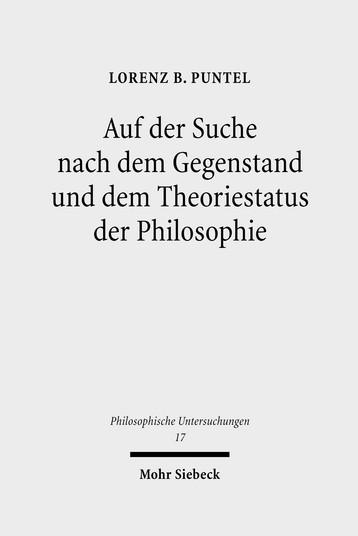 Auf der Suche nach dem Gegenstand und dem Theoriestatus der Philosophie