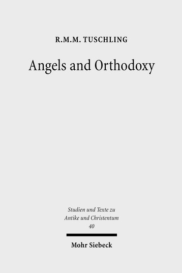 Angels and Orthodoxy