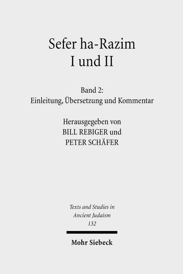 Sefer ha-Razim I und II – Das Buch der Geheimnisse I und II