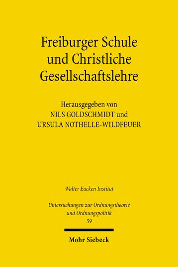 Freiburger Schule und Christliche Gesellschaftslehre