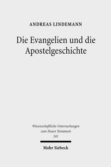 Die Evangelien und die Apostelgeschichte