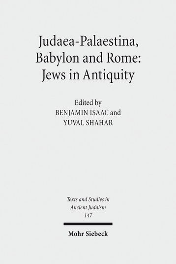 Judaea-Palaestina, Babylon and Rome: Jews in Antiquity