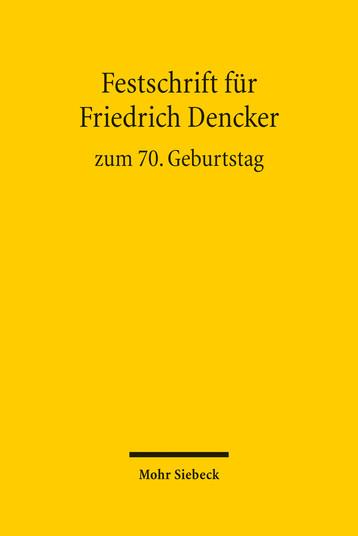 Festschrift für Friedrich Dencker zum 70. Geburtstag