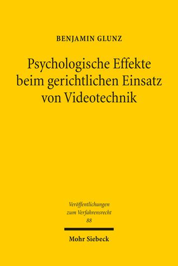 Psychologische Effekte beim gerichtlichen Einsatz von Videotechnik