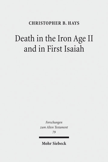Death in the Iron Age II and in First Isaiah