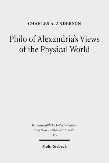 Philo of Alexandria's Views of the Physical World
