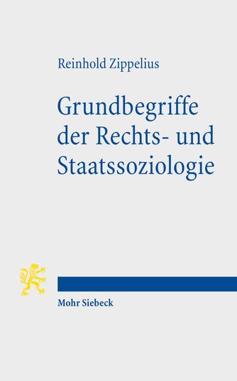 Grundbegriffe der Rechts- und Staatssoziologie