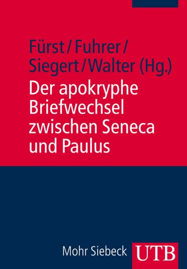 Der apokryphe Briefwechsel zwischen Seneca und Paulus