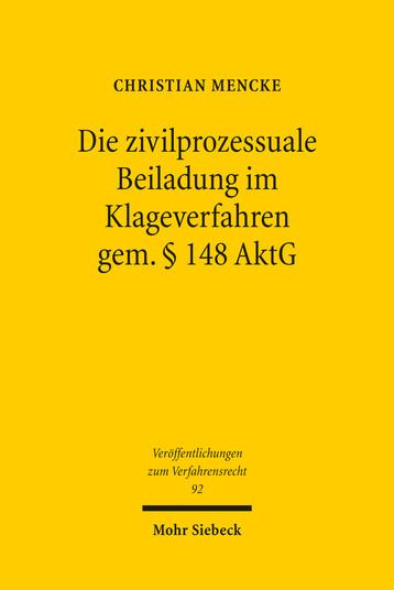 Die zivilprozessuale Beiladung im Klageverfahren gem. § 148 AktG