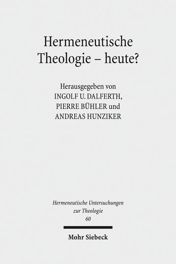 Hermeneutische Theologie – heute?