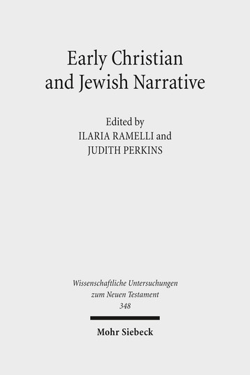Early Christian and Jewish Narrative