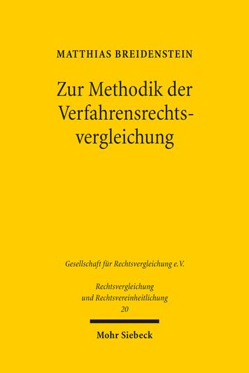 Zur Methodik der Verfahrensrechtsvergleichung