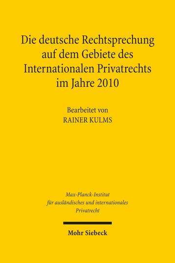 Die deutsche Rechtsprechung auf dem Gebiete des Internationalen Privatrechts im Jahre 2010