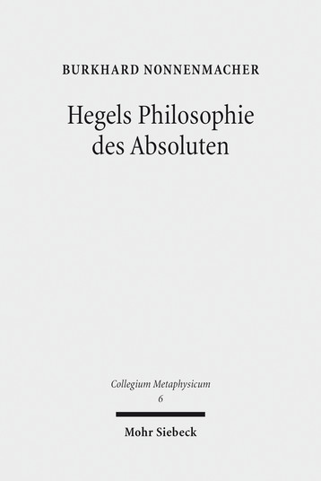 Hegels Philosophie des Absoluten