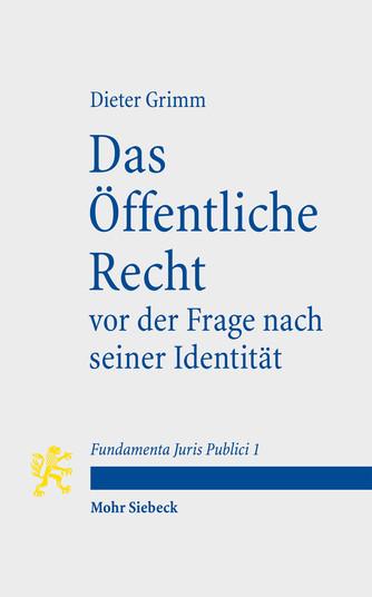 Das Öffentliche Recht vor der Frage nach seiner Identität
