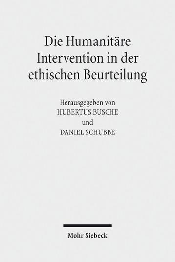 Die Humanitäre Intervention in der ethischen Beurteilung