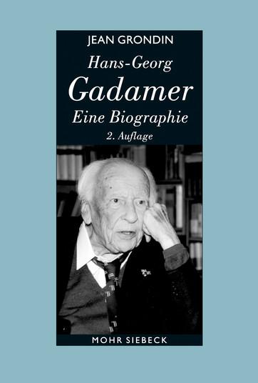 Hans-Georg Gadamer – Eine Biographie