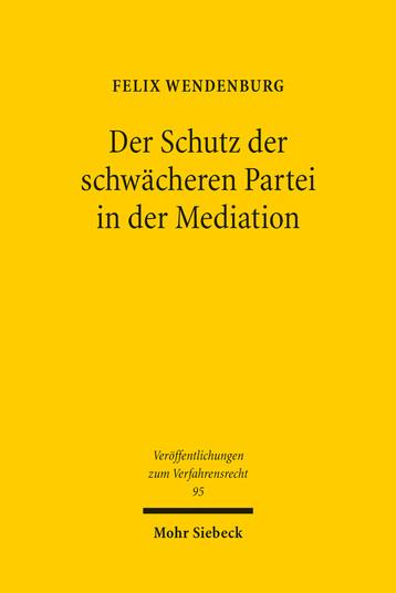 Der Schutz der schwächeren Partei in der Mediation