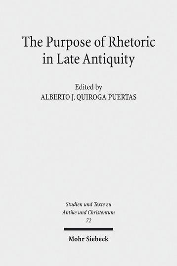 The Purpose of Rhetoric in Late Antiquity