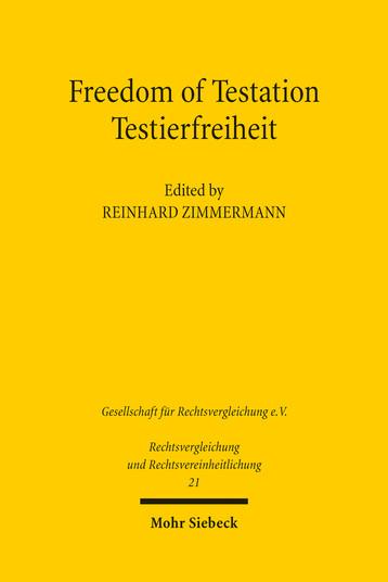 Freedom of Testation / Testierfreiheit