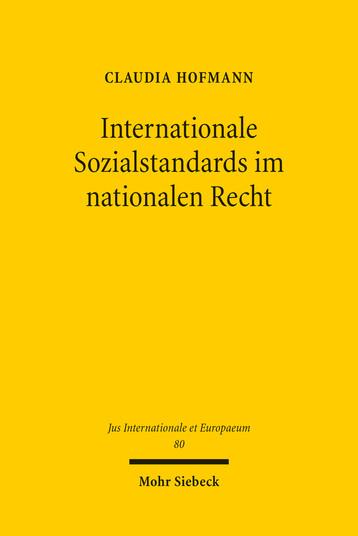 Internationale Sozialstandards im nationalen Recht