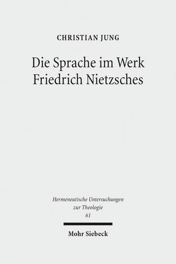Die Sprache im Werk Friedrich Nietzsches