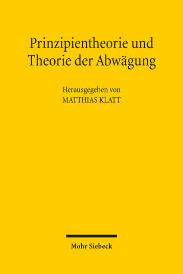 Prinzipientheorie und Theorie der Abwägung