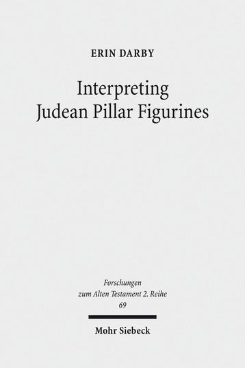 Interpreting Judean Pillar Figurines