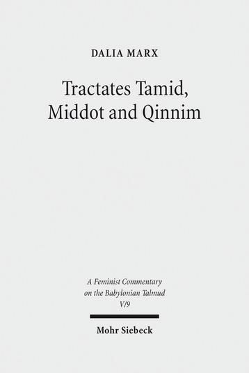 Tractates Tamid, Middot and Qinnim