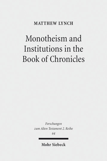 Monotheism and Institutions in the Book of Chronicles